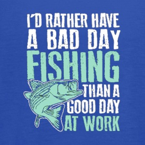 I d Rather Have A Bad Day Fishing Than A Good Day - Women's Flowy Tank Top by Bella
