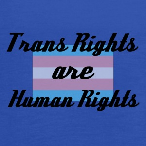 Trans Rights are Human Rights - Women's Flowy Tank Top by Bella