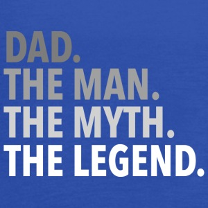 Dad. The Man. The Myth. The Legend. - Women's Flowy Tank Top by Bella