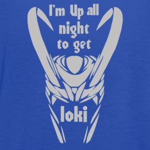 I m up all Night to get Loki - Women's Flowy Tank Top by Bella