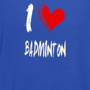 I love BADMINTON - Women's Flowy Tank Top by Bella