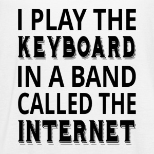 I Play The Keyboard In A Band Called The Internet - Women's Flowy Tank Top by Bella