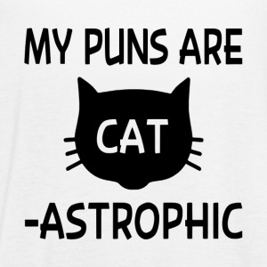 My Puns Are Catastrophic - Women's Flowy Tank Top by Bella