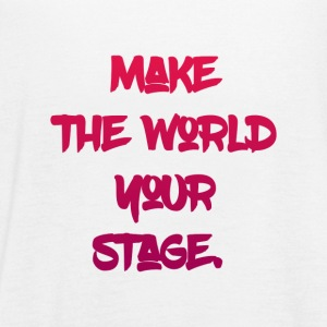 make the world your stage - Women's Flowy Tank Top by Bella