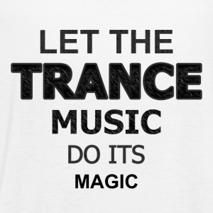 Let the Trance Music Do Its Magic - Women's Flowy Tank Top by Bella