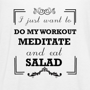 Workout, meditate and eat salad - Women's Flowy Tank Top by Bella