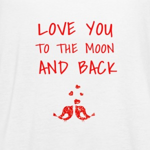 love you to the moon and back - Women's Flowy Tank Top by Bella