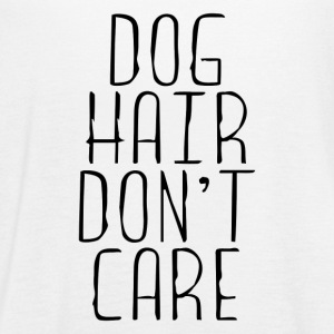 DOG HAIR DON'T CARE - Women's Flowy Tank Top by Bella