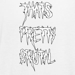 That's Pretty Brutal - Women's Flowy Tank Top by Bella