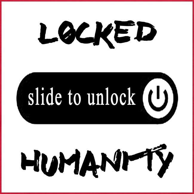 Locked Humanity