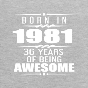 Born in 1981 36 Years of Being Awesome - Women's Flowy Tank Top by Bella