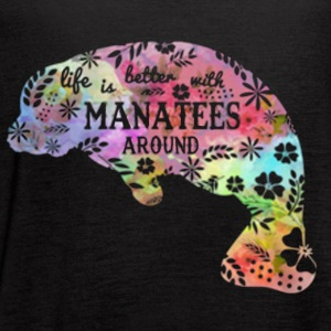 Life Is Better With Manatees Around Shirt - Women's Flowy Tank Top by Bella