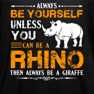 Always Be A Rhino Shirt - Women's Flowy Tank Top by Bella