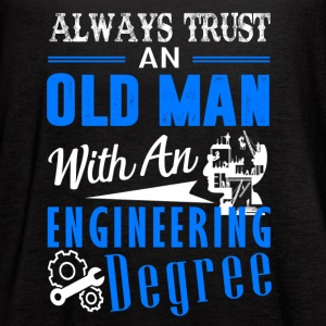 Old Man With An Engineering Degree Shirt - Women's Flowy Tank Top by Bella