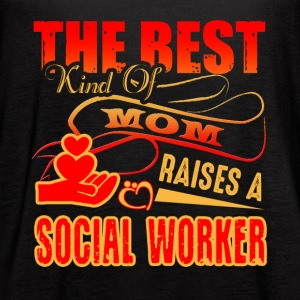 The Best Kind Of Mom Raises A Social Worker Shirt - Women's Flowy Tank Top by Bella