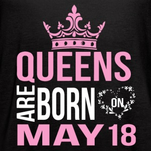 Queens are born on May 18 - Women's Flowy Tank Top by Bella