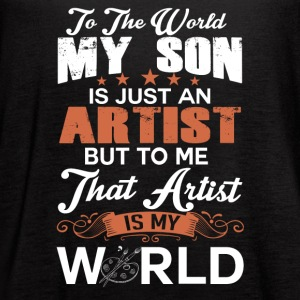 To The World My Son Is Just An Artist - Women's Flowy Tank Top by Bella