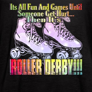 FUN AND GAMES ROLLER DERBY SHIRT - Women's Flowy Tank Top by Bella