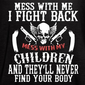 Don't Mess With My Children Tee Shirt - Women's Flowy Tank Top by Bella
