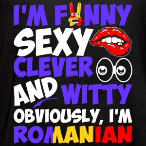 Im Funny Sexy Clever And Witty Im Romanian - Women's Flowy Tank Top by Bella