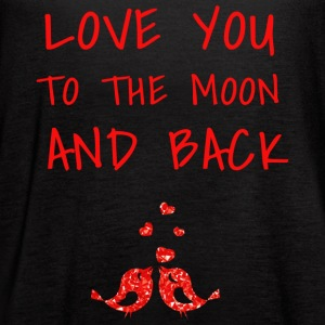 love you to the moon and back II - Women's Flowy Tank Top by Bella
