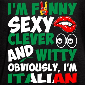 Im Funny Sexy Clever And Witty Im Italian - Women's Flowy Tank Top by Bella
