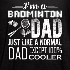 BADMINTON DAD LOVE TEE SHIRT - Women's Flowy Tank Top by Bella