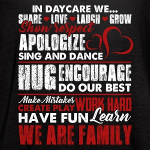 Daycare We Are Family Teacher Shirt - Women's Flowy Tank Top by Bella