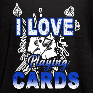 I Love Playing Cards Shirt - Women's Flowy Tank Top by Bella