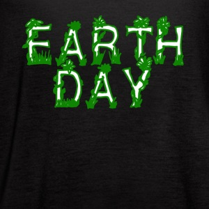 Earth Day Tee Shirt - Earth Day 2017 - Women's Flowy Tank Top by Bella