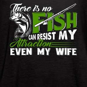There is no fishing can resist my attraction - Women's Flowy Tank Top by Bella
