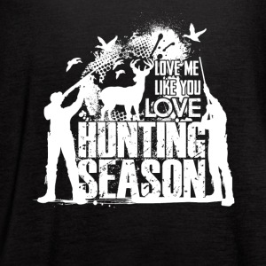 Love Me Like You Love Hunting Shirt - Women's Flowy Tank Top by Bella