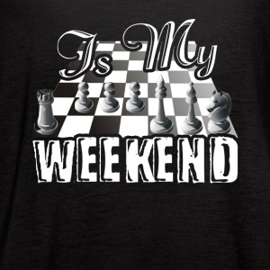 This Is My Weekend Chess Tshirt - Women's Flowy Tank Top by Bella