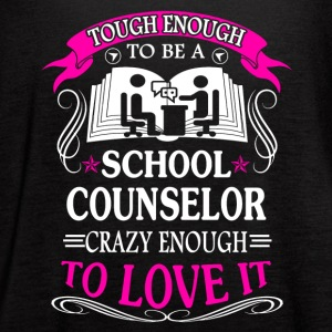 Tough School Counselors Shirts - Women's Flowy Tank Top by Bella