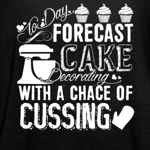 Forecast Cake Decorating With A Chance Of Cussing - Women's Flowy Tank Top by Bella