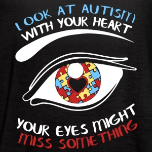 Autism Awareness Shirt Look At Autism With Your - Women's Flowy Tank Top by Bella