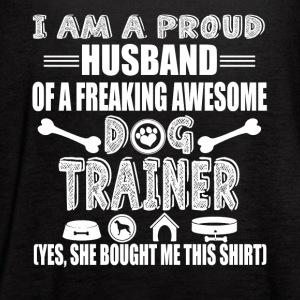 Dog Trainer s Husband Shirt - Women's Flowy Tank Top by Bella