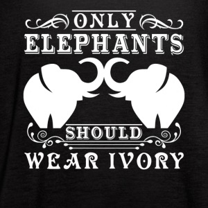 Only Elephants Should Wear Ivory Shirt - Women's Flowy Tank Top by Bella