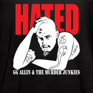 Hated GG Allin & The Murder Junkies - Women's Flowy Tank Top by Bella