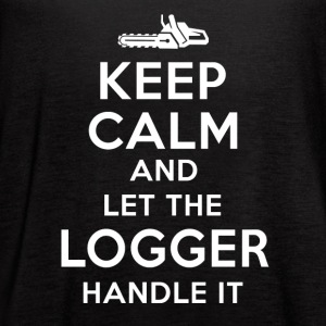 Keep calm Logger T-Shirts - Women's Flowy Tank Top by Bella
