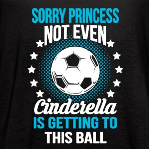SORRY PRINCESS - SOCCER SHIRT - Women's Flowy Tank Top by Bella