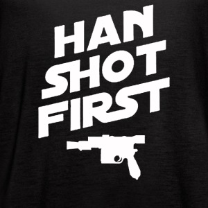 Han Shot First - Women's Flowy Tank Top by Bella