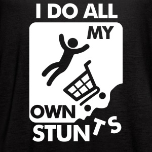 Do All My Own Stunts - Women's Flowy Tank Top by Bella