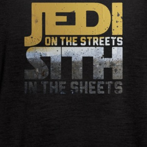 Jedi In The Streets Sith In The Sheets - Women's Flowy Tank Top by Bella