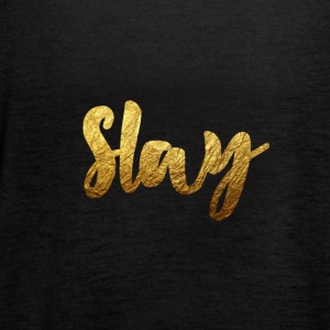 Slay Gold - Women's Flowy Tank Top by Bella