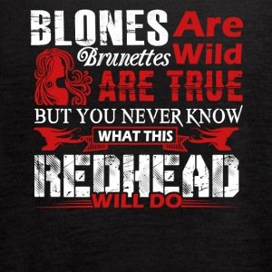 What This Redhead Will Do Shirt - Women's Flowy Tank Top by Bella