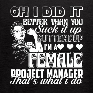Female Project Manager Tee Shirt - Women's Flowy Tank Top by Bella
