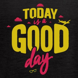 Today Is A Good Day - Women's Flowy Tank Top by Bella