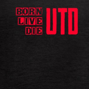 BORN LIVE DIE UTD - Women's Flowy Tank Top by Bella