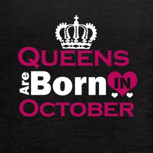 Queens are Born in October - Women's Flowy Tank Top by Bella